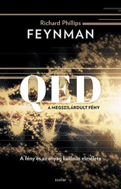 Richard Phillips Feynman - QED: A megszilárdult fény