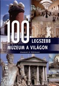 - 100 legszebb múzeum a világon