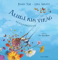 Lisa Aisato - Haddy Nije - Aludj, kis virág
