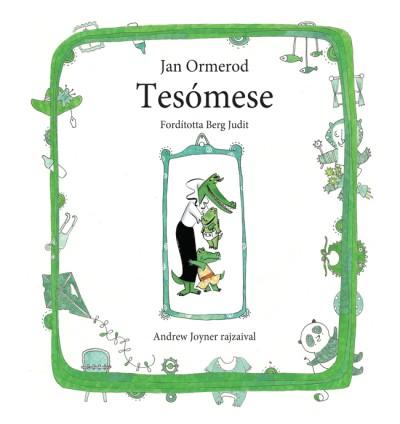 Jan Ormerod - Tesómese