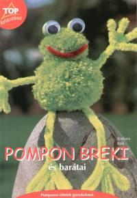 Barbara Kalk - Pompon breki és barátai