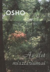 Osho - Az élet misztériumai