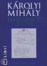Hajdu Tibor  (Szerk.) - Károlyi Mihály levelezése V. 1945-1949