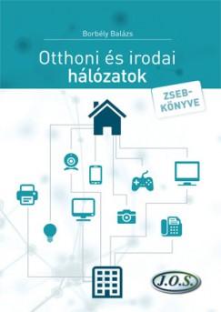 Borbély Balázs - Otthoni és irodai hálózatok zsebkönyve