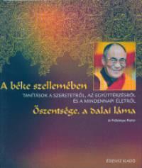 Őszentsége A Xiv. Dalai Láma - A béke szellemében