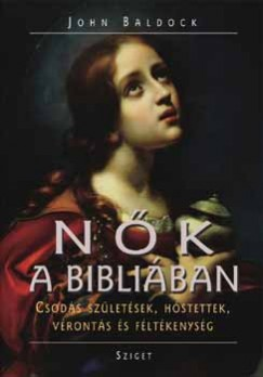 John Baldock - Nők a Bibliában