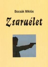 Bocsák Miklós - Zsaruélet