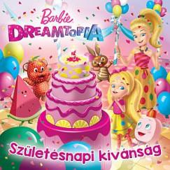 - Barbie Dreamtopia - Születésnapi kívánság
