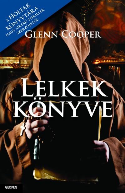 Glenn Cooper - Lelkek könyve
