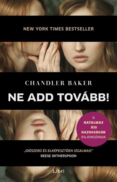Chandler Baker - Ne add tovább!