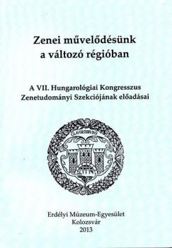Angi István  (Szerk.) - Csákány Csilla  (Szerk.) - Zenei művelődésünk a változó régióban