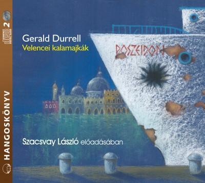 Gerald Durrell - Szacsvay László - Velencei kalamajkák - Hangoskönyv