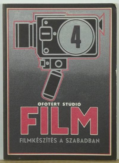 - Filmkészítés a szabadban