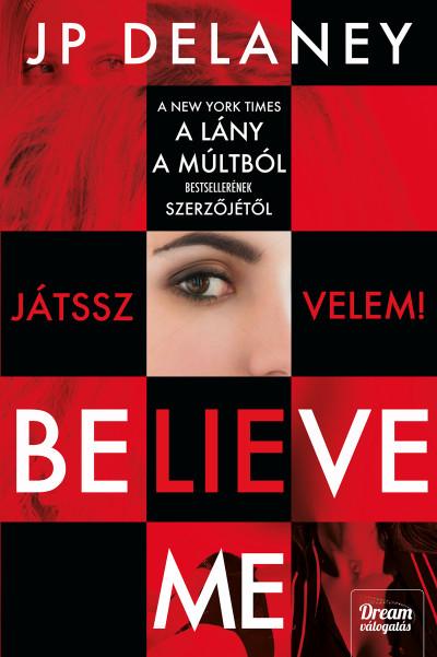 J.P. Delaney - Believe Me - Játssz velem!