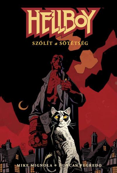 Mike Mignola - Hellboy 5. - Szólít a sötétség