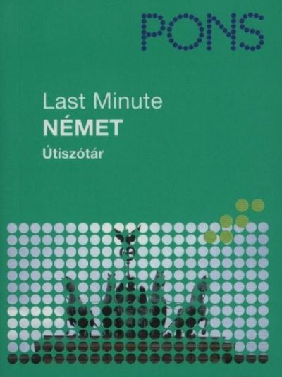 LAST MINUTE ÚTISZÓTÁR - NÉMET
