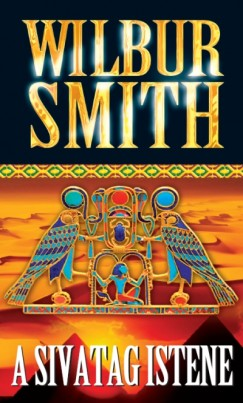 Wilbur Smith - A sivatag istene