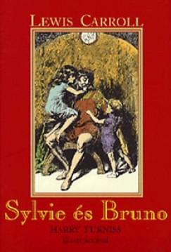 Lewis Carroll - Rét Viktória - Sylvie és Bruno