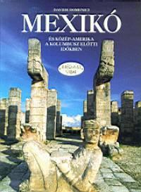 Davide Domenici - Mexikó és Közép-Amerika a Kolumbusz előtti időkben