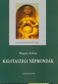 Magyar Zoltán - Kalotaszegi népmondák