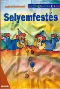 Angelika Massenkeil - Gesa Massenkeil - Selyemfestés