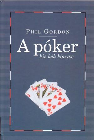 Phil Gordon - A p�ker kis k�k k�nyve