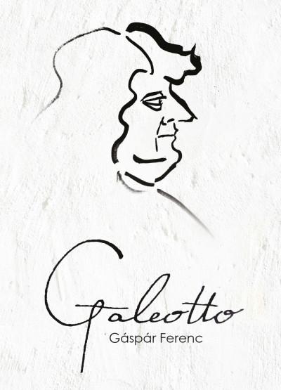 Gáspár Ferenc - Galeotto
