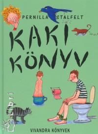 Pernilla Stalfelt - Kakikönyv