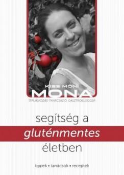 Kiss Móni - Segítség a gluténmentes életben