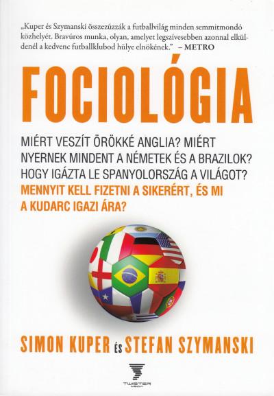Simon Kuper - Stefan Szymanski - Fociológia