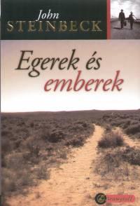 John Steinbeck - Egerek és emberek