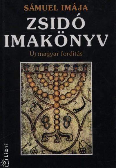 - Zsidó imakönyv - Új magyar fordítás