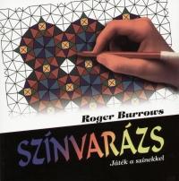Roger Burrows - Színvarázs I. - Játék a színekkel