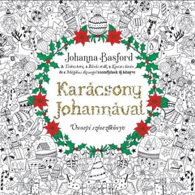 Johanna Basford - Nánási Yvette  (Szerk.) - Karácsony Johannával