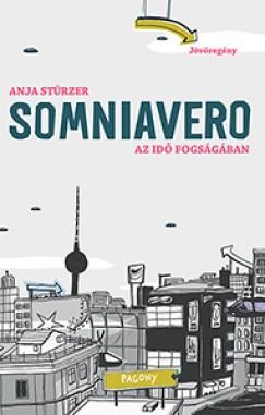 Anja Stürzer - SOMNIAVERO -  Az idő fogságában
