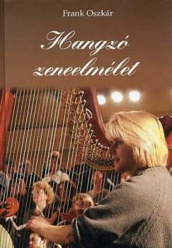Frank Oszkár - Hangzó zeneelmélet - CD melléklettel