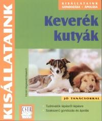 Horst Hegewald-Kawich - Keverék kutyák