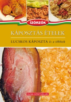Móczár István - Róka Ildikó - Káposztás ételek