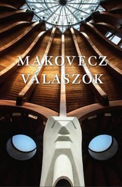 Makovecz Imre - Makovecz - Válaszok