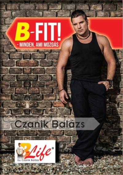 Czanik Balázs - B-Fit!  minden, ami mozgás