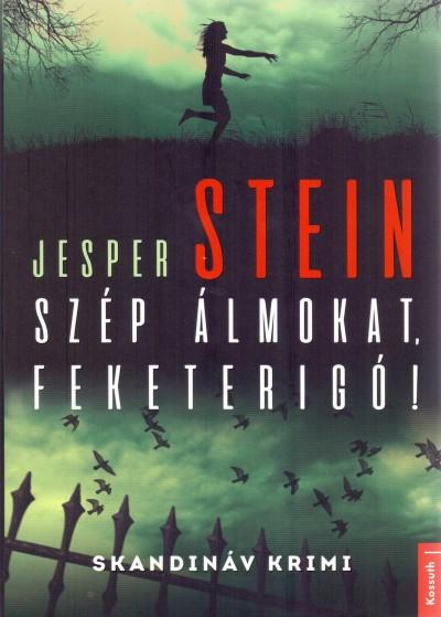 Jesper Stein - Szép álmokat, Feketerigó!