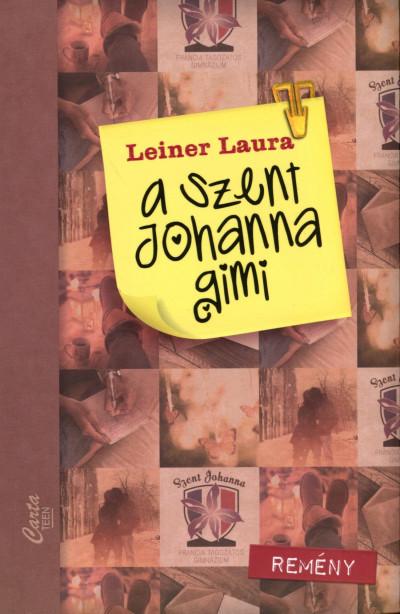 Leiner Laura - A Szent Johanna gimi 5.