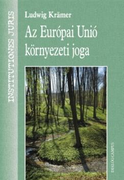Ludwig Krämer - Az Európai Unió környezeti joga