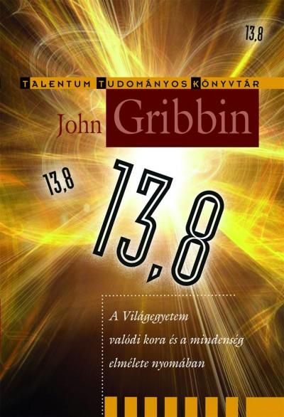 John Gribbin - 13,8