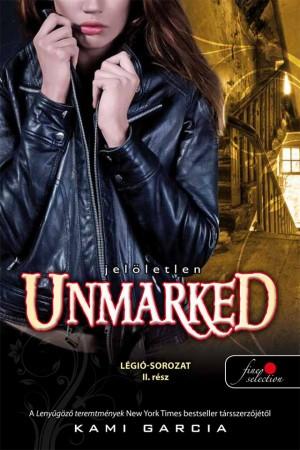 Kami Garcia - Unmarked - Jel�letlen