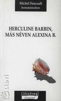 Michel Foucault - Herculine Barbin, más néven Alexina B.