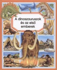 Émilie Beaumont - A dinoszauruszok és az első emberek