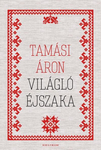 Tamási Áron - Világló éjszaka