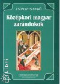 Csukovits Enikő - Középkori magyar zarándokok