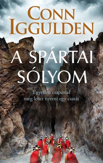 Conn Iggulden - Rózsa Judit  (Szerk.) - A spártai sólyom